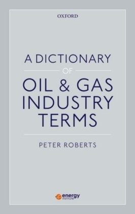 Dictionary of Oil & Gas Industry Terms