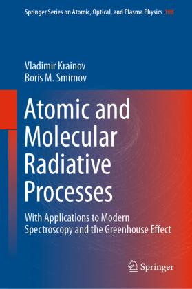 Atomic and Molecular Radiative Processes