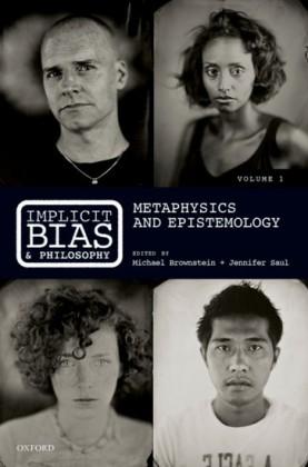 Implicit Bias and Philosophy, Volume 1