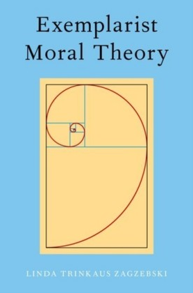 Exemplarist Moral Theory