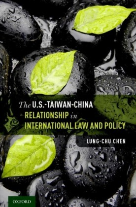 U.S.-Taiwan-China Relationship in International Law and Policy