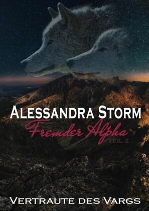 Fremder Alpha - Teil 2