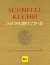 Schnelle Küche! Das Goldene von GU Cover
