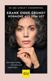 Krank ohne Grund? Hormone aus dem Lot Cover