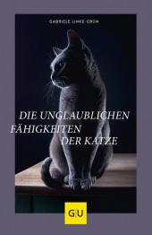Die unglaublichen Fähigkeiten der Katze Cover
