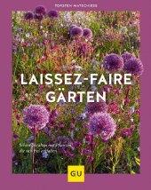 Laissez-faire-Gärten