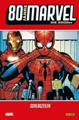 80 Jahre Marvel: Die 2000er