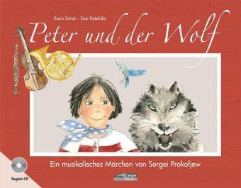 Peter und der Wolf, m. 1 Audio-CD