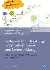 Reflexion und Beratung in der Lehrerinnen- und Lehrerbildung