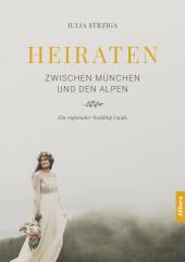 Heiraten zwischen München und den Alpen Cover
