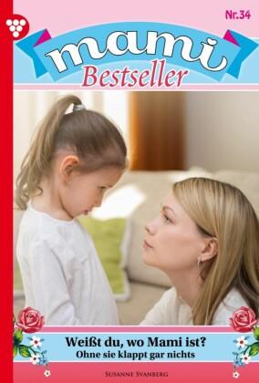 Mami Bestseller 34 - Familienroman