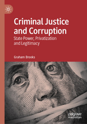 Criminal Justice and Corruption