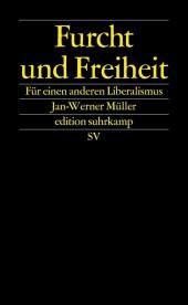 Furcht und Freiheit