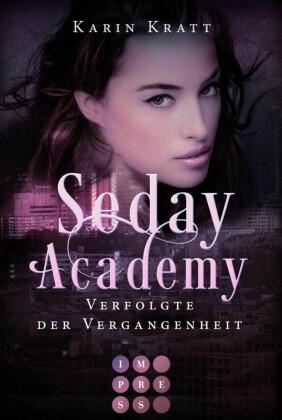 Verfolgte der Vergangenheit (Seday Academy 8)