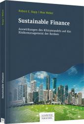 Sustainable Finance Auswirkungen des Klimawandels auf das Risikomanagement der Banken