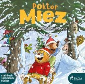 Doktor Miez - Das weiße Weihnachtswunder, 1 Audio-CD