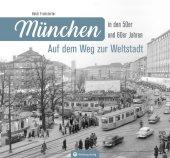 München in den 50er und 60er Jahren Cover