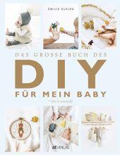 Das grosse Buch des DIY für mein Baby Cover