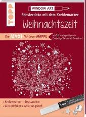 Maxi-Vorlagenmappe Fensterdeko mit dem Kreidemarker - Weihnachtszeit. Inkl. Original Kreul-Kreidemarker, Sticker und Gli
