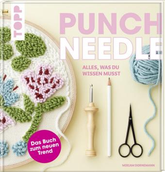 Punch Needle - alles was du wissen musst