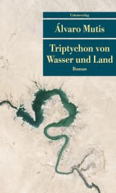 Triptychon von Wasser und Land