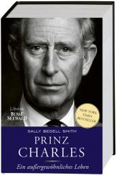 Prinz Charles. Ein außergewöhnliches Leben Cover