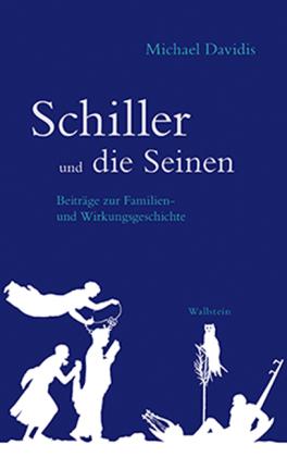 Davidis, Michael: Schiller und die Seinen