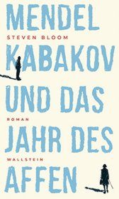 Mendel Kabakov und das Jahr des Affen