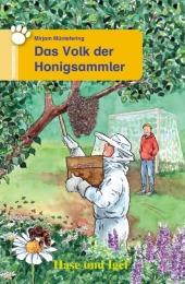Das Volk der Honigsammler, Schulausgabe