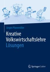 Kreative Volkswirtschaftslehre - Lösungen