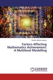 Factors Affecting Mathematics Achievement: A Multilevel Modelling