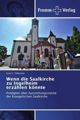 Wenn die Saalkirche zu Ingelheim erzählen könnte