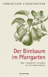Der Birnbaum im Pfarrgarten Cover