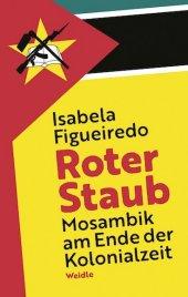 Roter Staub. Mosambik am Ende der Kolonialzeit Cover