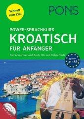 PONS Power-Sprachkurs Kroatisch, m. 2 Audio-CDs