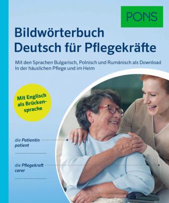 Bildwörterbuch Deutsch für Pflegekräfte