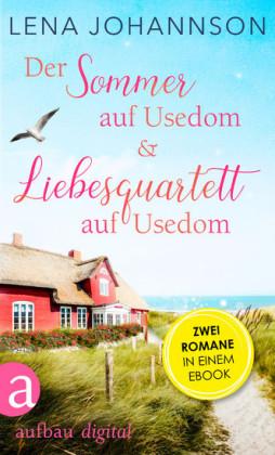 Der Sommer auf Usedom & Liebesquartett auf Usedom