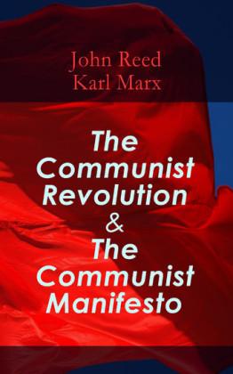 The Communist Revolution & The Communist Manifesto