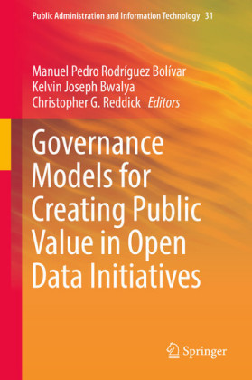 Governance Models for Creating Public Value in Open Data Initiatives