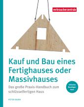 Kauf und Bau eines Fertighauses oder Massivhauses Cover