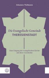 Die Evangelische Gemeinde Theresienstadt