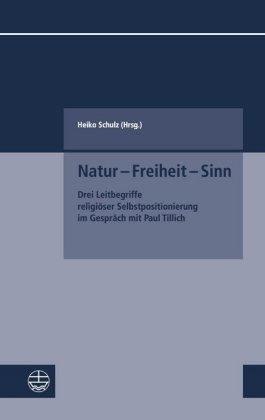 Natur - Freiheit - Sinn