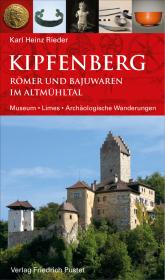 Kipfenberg. Römer und Bajuwaren im Altmühltal Cover