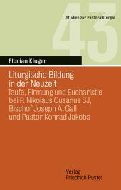 Liturgische Bildung in der Neuzeit