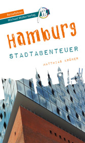 Hamburg - Stadtabenteuer Reiseführer Michael Müller Verlag Cover