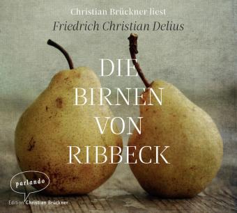 Die Birnen von Ribbeck, 3 Audio-CDs