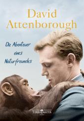 Die Abenteuer eines Naturfreundes Cover