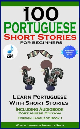 100 Portuguese Short Stories For Beginners