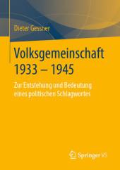 Volksgemeinschaft 1933 - 1945