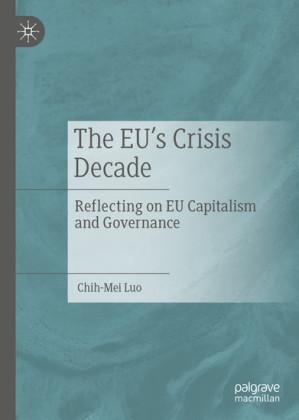 The EU's Crisis Decade